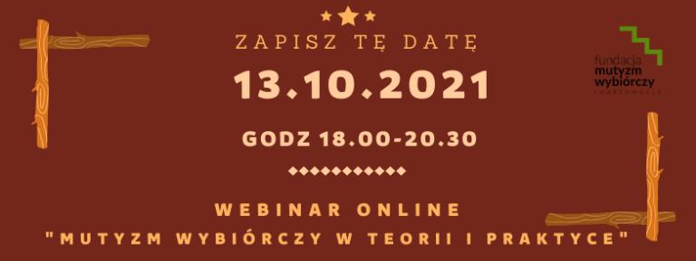 13.10.2021 webinar. Temat mutyzm wybiórczy