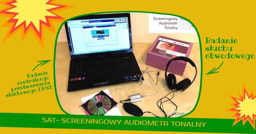Przedstawia urządzenia SAT scrimingowy audiometr tonalny